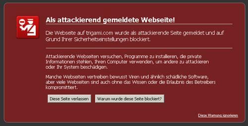 Trigami-Warnhinweis in Mozilla Firefox: Die Webseite auf trigami.com wurde als attackierende Seite gemeldet und auf Grund Ihrer Sicherheitseinstellungen blockiert.