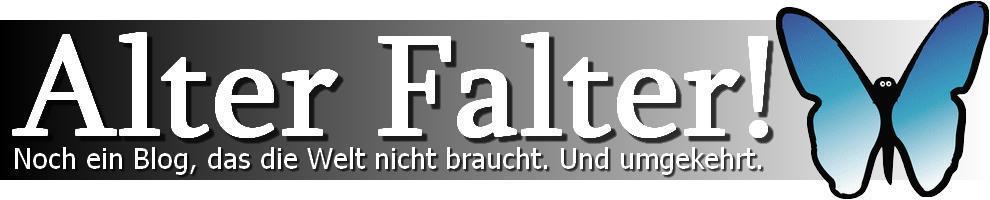 Alter Falter!